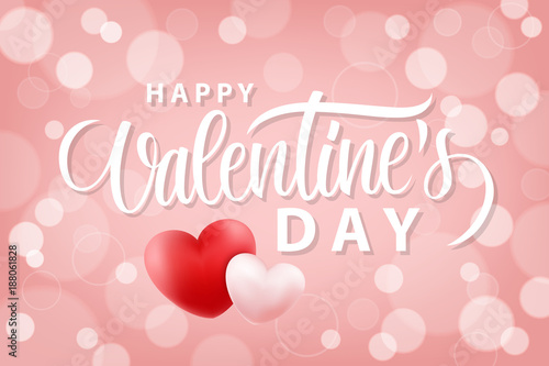 Fotografía  Happy Valentines Day romantic background with hand drawn lettering and realistic hearts