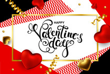 Happy Valentines Day Card  With Hand Drawn Calligraphy, Hearts And Serpentine. Vector Illustration.