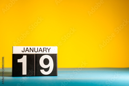 January 19th Day 19 Of Month Calendar On Yellow Background Winter Time Empty Space For Text