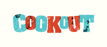 Cookout Concept Stamped Word A...