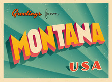 Vintage Touristic Greetings From Montana, USA Postcard - Vector EPS10. Grunge Effects Can Be Easily Removed For A Brand New, Clean Sign.