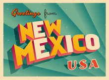 Vintage Touristic Greetings From New Mexico, USA Postcard - Vector EPS10. Grunge Effects Can Be Easily Removed For A Brand New, Clean Sign.