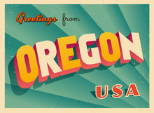 Vintage Touristic Greetings From Oregon, USA Postcard - Vector EPS10. Grunge Effects Can Be Easily Removed For A Brand New, Clean Sign.