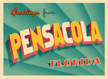 Vintage Touristic Greeting Card From Pensacola, Florida - Vector EPS10. Grunge Effects Can Be Easily Removed For A Brand New, Clean Sign.