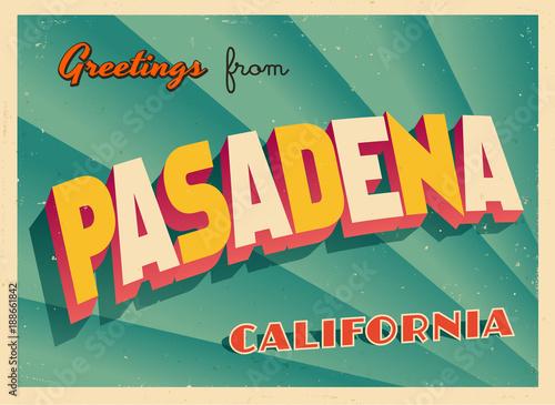 Fotografía  Vintage Touristic Greeting Card From Pasadena California - Vector EPS10
