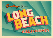 Vintage Touristic Greeting Card From Long Beach, California - Vector EPS10. Grunge Effects Can Be Easily Removed For A Brand New, Clean Sign.