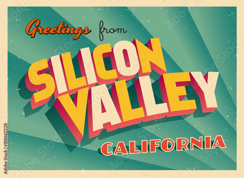 Photographie  Vintage Touristic Greeting Card From Silicon Valley, California - Vector EPS10