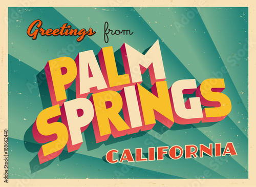 Vintage Touristic Greeting Card From Palm Springs, California - Vector EPS10 Poster Mural XXL