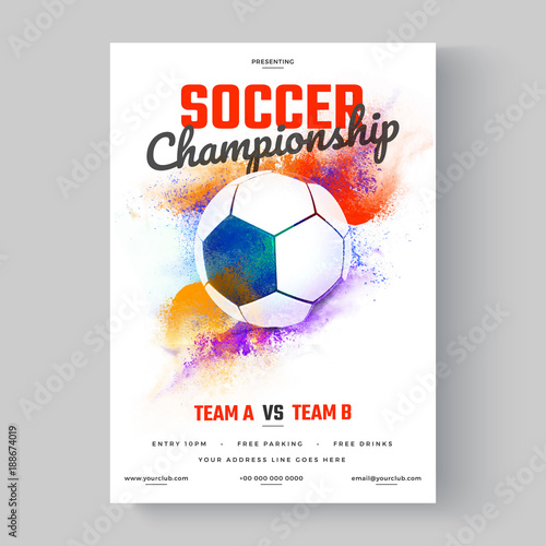 Soccer ball, soccer championship flyer or poster design on colorful background. © Abdul Qaiyoom
