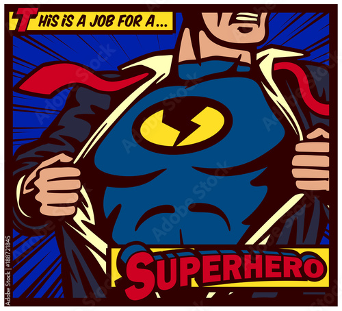 Spoed Fotobehang Pop Art Pop art comic book style panel superhero tearing shirt and wearing costume vector poster illustration