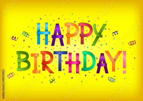Happy Birthday Greeting Card Bright Color Lettering On Yellow