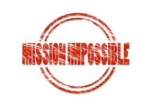 Mission Impossible Vintage Red Rubber Stamp Isolated On White Background