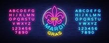 Mardi Grav Is A Neon Sign. Bri...