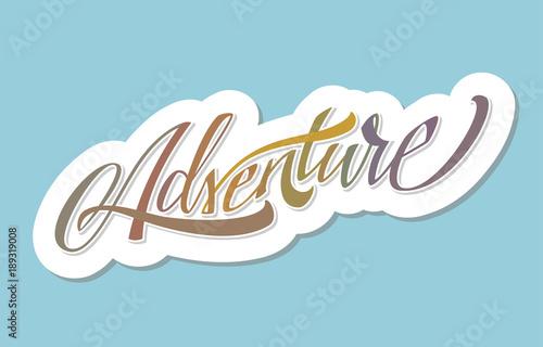 Fotografija  Adventure. Vector Lettering