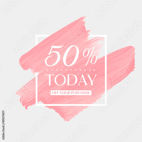 Pinturas sobre lienzo  Today Sale 50% off sign over art brush acrylic stroke paint abstract texture background poster vector illustration