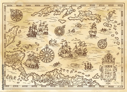 Fotobehang Schip Ancient pirate map of the Caribbean Sea with ships, islands and fantasy creatures. Pirate adventures, treasure hunt and old transportation concept. Hand drawn vector illustration, vintage background