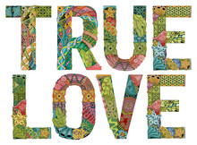 True Love. Vector Decorative Z...