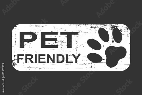 Photo  Pet friendly grunge stamp, white isolated on black background, vector illustration