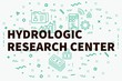 Conceptual business illustration with the words hydrologic research center