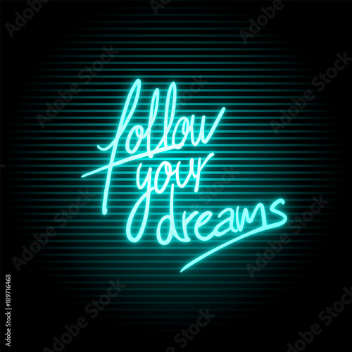 Photo  Follow your dreams message