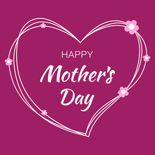 Happy Mothers Day Hand Drawn Typographic Lettering With White Scribble Heart Isolated On Bright Purple Violet Background With Pink Paper Flowers. Vector Illustration Of A Mother's Day Card.