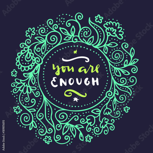 Canvas Print You Are Enough
