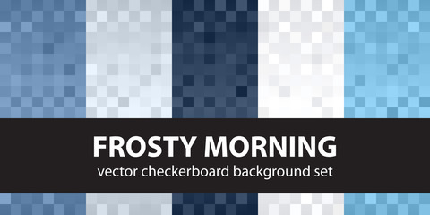 Checkerboard pattern set Frosty Morning. Vector seamless backgrounds