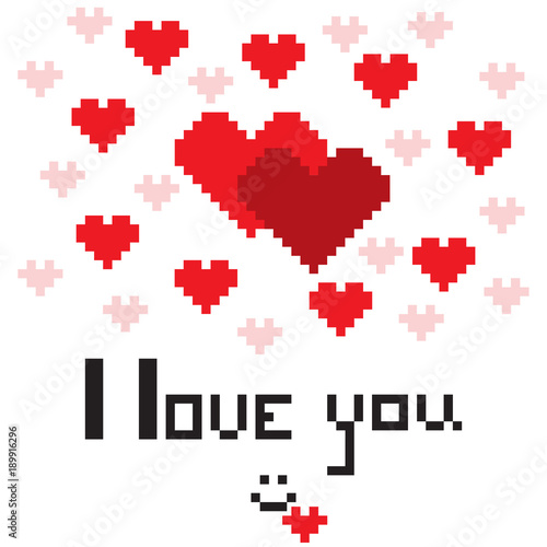 Fotobehang Pixel An illustration in the form of a pixelated hearts with the inscription I love you and smiley