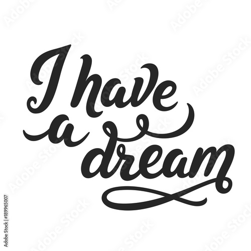 Plakat I have a dream lettering