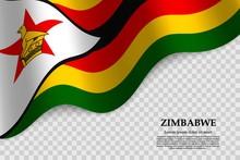 Waving Flag Of  Zimbabwe On Tr...
