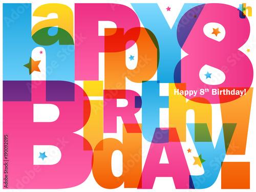 HAPPY 8th BIRTHDAY Card