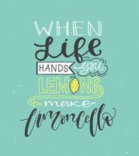 If Life Gives You Lemons Make ...