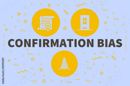 Conceptual business illustration with the words confirmation bias Wallpaper Mural