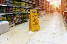 Yellow Sign - Caution. Wet Flo...