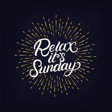 Relax Its Sunday Hand Written ...