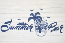 """The Inscription """"Summer Bar"""" On The Fence. Blue Inscription In A Beautiful Font. The Atmosphere Of Summer, Relaxation, Rest. Place For Parties And Alcohol."""