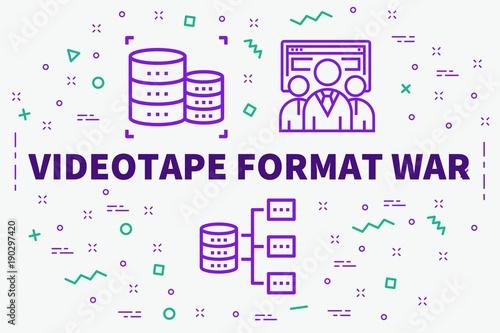 Fényképezés  Conceptual business illustration with the words videotape format war