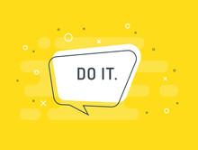 Do It. Motivation Positive Ban...