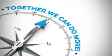 """""""Together We Can Do More"""" / """"G..."""