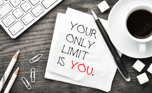 Photo  Your only limit is you