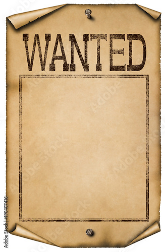 Photo Illustration of blank wanted poster isolated on white background