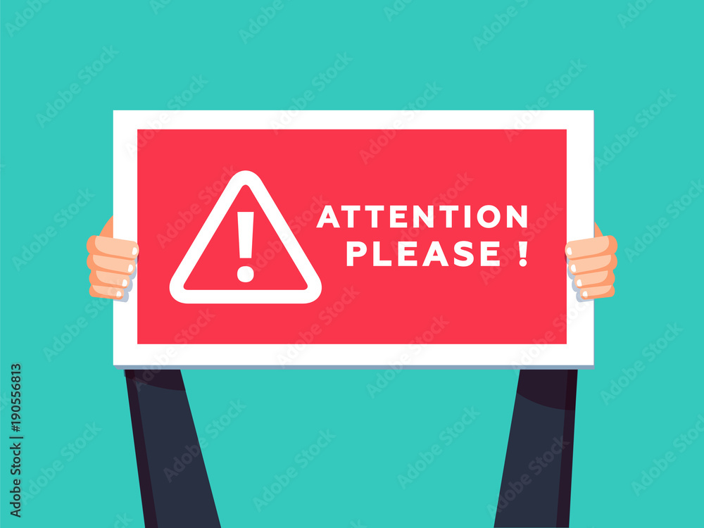 Fototapety, obrazy: Attention please concept vector illustration of important announcement. Flat human hands hold caution red sign.