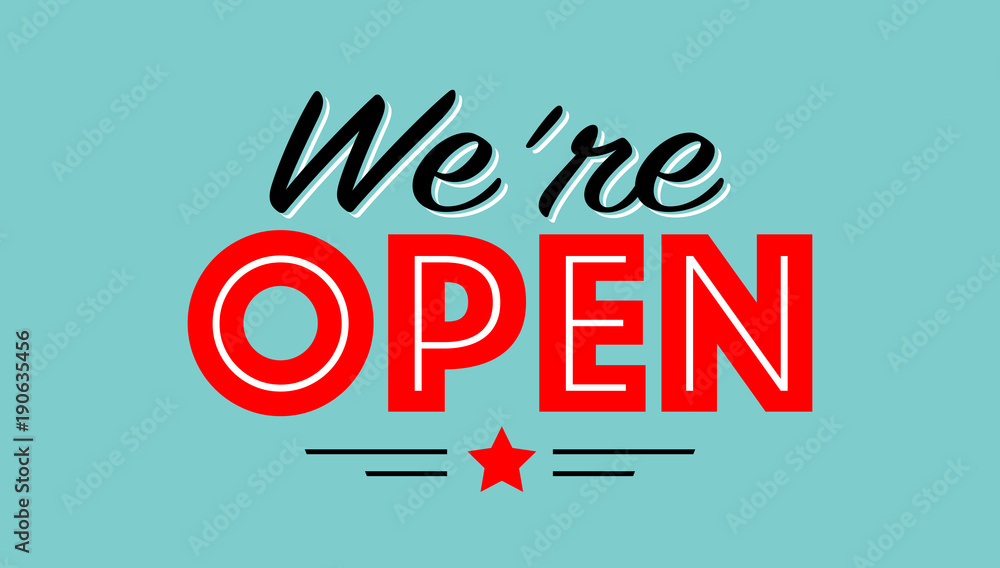 Fototapety, obrazy: We are open