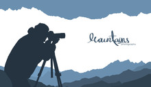 Mountains Template Background With Silhouette Of Nature Photographer.