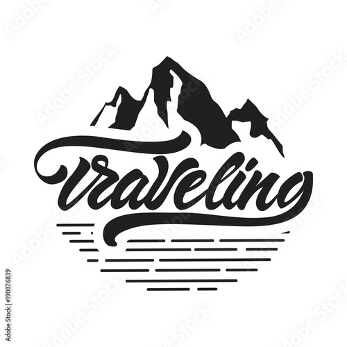 Traveling Logo In Lettering Style Traveling Logo With Mountains Illustration Vector Illustration Design Buy This Stock Vector And Explore Similar Vectors At Adobe Stock Adobe Stock