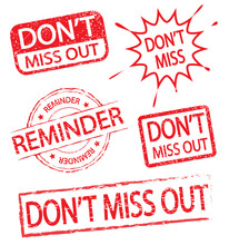 Don't Miss Out And Reminder Stamp