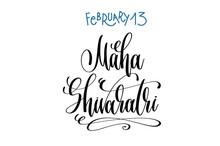 February 13 - Maha Shivaratri ...