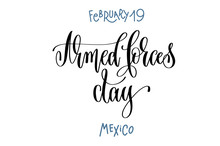 February 19 - Armed Forces Day - Mexico, Hand Lettering Inscript