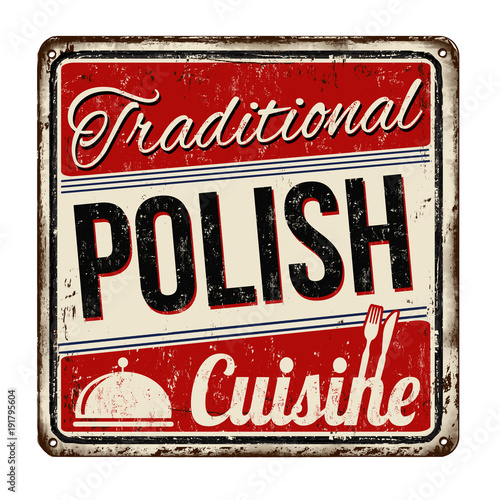 Polska - plakaty   traditional-polish-cuisine-vintage-rusty-metal-sign