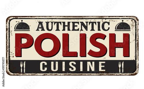 Fototapety Polska authentic-polish-cuisine-vintage-rusty-metal-sign